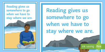 Reading Gives Us Somewhere to Go Display Poster - reading, escape, secondary, books