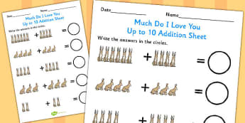 How Much Do I Love You Up to 10 Addition Sheet - How, Much, Love