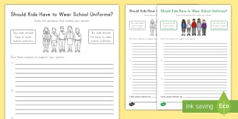 Should Kids Have to Wear School Uniforms? Opinion Writing Template - School Uniforms, Dress Code, Opinion Writing, Common Core, ELA, Opinion, Graphic Organizer