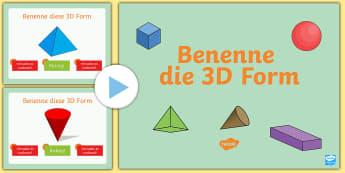 Benenne die 3D Form Quiz PowerPoint - Benenne die 3D Form, PowerPoint Quiz, PowerPoint, Quiz, Test, multiple choice, Fragen, 3D Formen, pp