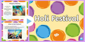 All About Holi Festival PowerPoint - holi, festival, religion