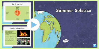 Summer Solstice Information PowerPoint - equinox, midsummer, pagan, stonehenge, druid, sun, earth, seasons