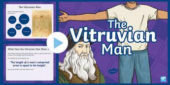 Vitruvian Man Information PowerPoint - Vitruvian Man, art, Leonardo Da Vinci, ks2-art-famous-artists, ks2-science-powerpoints maths, measur