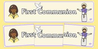 First Communion Display Banner - Communion, Eucharist, banner, display, sacraments