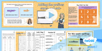 PlanIt Y4 Term 2A W5: Adding the Prefixes sub- and super- Spelling Pack - Spellings Year 4, Y4, spelling, pack, packs, weeks, weekly, lists, prefix, prefixes, statutory, SPaG