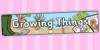 Growing Things Themed Banner - grow, growth, header