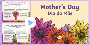 Mother's Day PowerPoint English/Portuguese - CfE Mother's Day March 26thMother's Day around the worldMother's day traditions,Scottish,eal,Scot