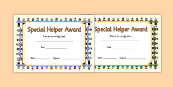 Special Helper Award Certificates - special helper award certificates, special helper, certificates, award, well done, reward, medal, rewards, school, general, certificate, achievement