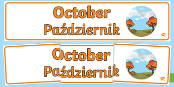 October Display Banner Display Banner English/Polish - October Display Banner - october, display banner, display, banner, months, year, abnner,EAL ,Polish-