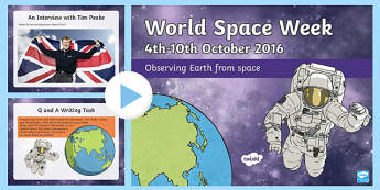 World Space Week An Interview with Tim Peake Activity PowerPoint