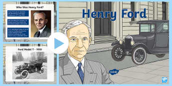 Henry Ford PowerPoint - World Around Us KS2 - Northern Ireland, transport, Ford, Henry Ford, cars, make, model, automobile,