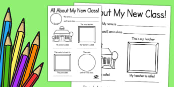All About My New Class Worksheet - ourselves, transition, write