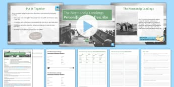 The Normandy Landings - Personification to Describe Lesson Pack - D-Day, World War Two, World War II, Second World War, Normandy beaches, Allies, Axis, Descriptive wr
