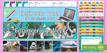 Engineering Week Resource Pack - engineering week, engineering, engineer, D&T, design, technology, design and technology, inventions,