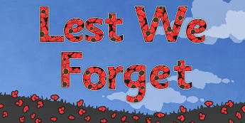 Lest We Forget Display Lettering-remembrance day, themed, A4, display, lettering, display lettering, A4 lettering, ww1, lest we forget
