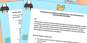 P Scales Ideas for Activities for Tracking Progress P4 ICT