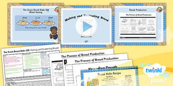 PlanIt - D&T LKS2 - The Great Bread Bake Off Lesson 6: Making and Evaluating Bread Lesson Pack