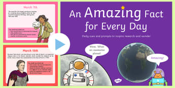 An Amazing Fact a Day March PowerPoint - research, prompts, facts, factoids, trivia, did you know