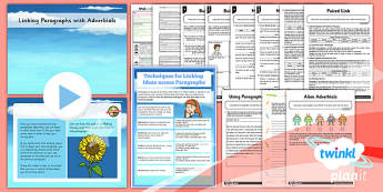 PlanIt Y5 SPaG Lesson Pack: Linking Paragraphs Using Adverbials - Adverbs of time, adverbs of frequency, adverbs of number, adverbs of place, tense choice, GPS, grammar, punctuation