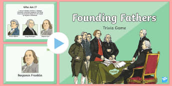 Founding Fathers Trivia PowerPoint Game - Independence Day, 4th July, July 4th, American Independence, Founding Fathers, George Washington, Th