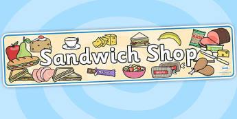 Sandwich Shop Role Play Banner-sandwich shop, role play, banner, role play banner, sandwich shop role play, banner for role play, display