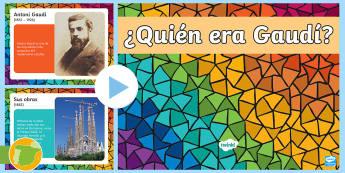 Presentación: ¿Quién era Gaudí?  - Gaudí, modernismo, arte, proyecto de arte, arquitectura,Spanish