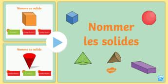 PowerPoint : Nommer les solides - nommer les solides, Powerpoint, formes en 3D, formes, géométrie, maths, mathéatiques, solides, Na