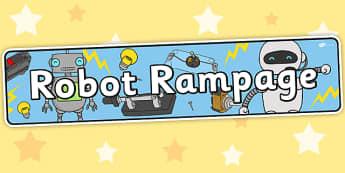 Robot Rampage Themed Banner - Robot, rampage, banner