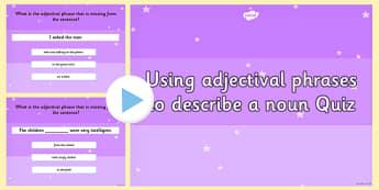 an Adjectival Phrase to Describe a Noun Grammar PowerPoint Quiz
