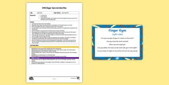 EYFS Light Lines Finger Gym Plan and Resource Pack - Light and Dark, gross motor, fine motor, light, lines, control, muscle strength, muscle development