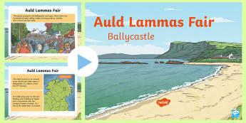 Auld Lammas Fair Ballycastle PowerPoint - World Around Us KS2 - Northern Ireland, Ballycastle, Auld Lammas Fair, Ould Lammas Fair, Antrim, Fai