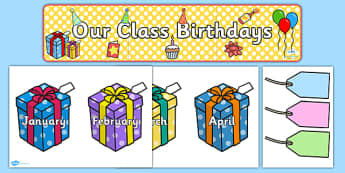 Editable Birthday Display Set (Presents) - Birthday set, birthday display, banner, birthday, birthday poster, birthday display, months of the year, cake, balloons, happy birthday