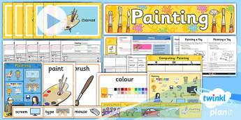 PlanIt - Computing Year 1 - Painting Unit Pack - planit, computing