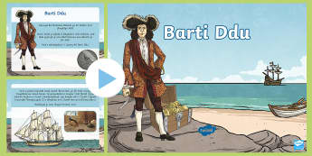 Barti Ddu Pŵerbwynt -  barti ddu. Barti Ddu, Barti, Bartholomew Roberts, pirate, pirates, mor leidr, mor ladron,Welsh