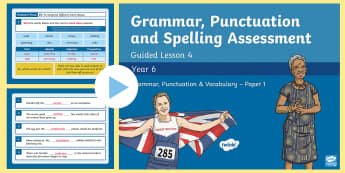 Year 6 Grammar, Punctuation and Spelling Test 4 Guided Lesson PowerPoint - Year 6 SPaG Guided Lesson PowerPoints and Packs, Year 6, SATs, Y6, revision, SPaG, GPs, grammar, pun