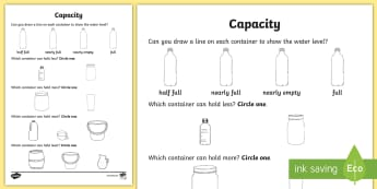 Everyday Objects Capacity Activity Sheet - capacity, water, measure, compare, full, empty, half, nearly, more, less, most, least, bigger, small