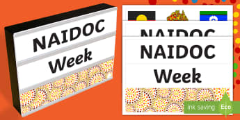 NAIDOC Week Light Box Inserts - Australia, EYLF, Festivals and celebrations, Themes Topics and events, NAIDOC, aboriginal, light box