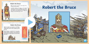 Robert the Bruce Information  PowerPoint - Wars of Independence, Wallace and Bruce, Scottish, history, significant individuals, famous Scots, p