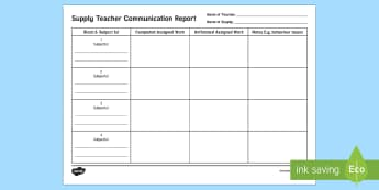 Supply Teacher Communication Report - Supply Teacher Survival Package, communication record.