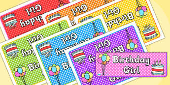 Birthday Girl Foldable Tabletop Sign - birthday, birthday girl, tabletop signs, foldable signs, birthday signs, class management, behaviour management