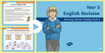 Year 5 English Revision Morning Starter Weekly PowerPoint Pack 4 - comprehension, adverbials, inverted commas, ough words, think and write
