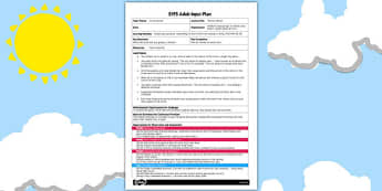 The Sun Shines EYFS Adult Input Plan - sun shines, eyfs, adult