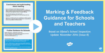 School Marking Guidance Update PowerPoint - marking, feedback, assessment, teachers, training, ofsted, staff meeting, inspection