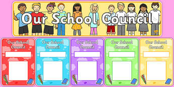 School Council Display Pack - School council, council, council members, member name, member, class council, display pack, poster, display, display banner