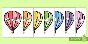 Days of the Week on Hot Air Balloons (plain) - Balloons, hot air balloon, Weeks poster, Months display, display, poster, frieze, Days of the week