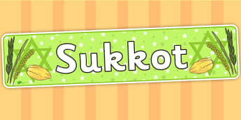 Sukkot Display Banner - sukkot, header, banner, judaism