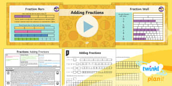 PlanIt Y4 Fractions Add and Subtract Fractions (1) Lesson Pack - fractions, adding fractions, add fractions, total, fraction bars, addition, same denominator, Add an