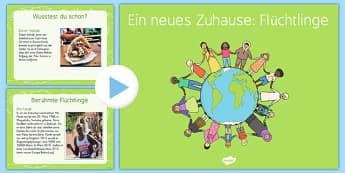 Ein neues Zuhause für Flüchtlinge PowerPoint - German, Refugees, Essen, Menschenrechte, berühmte Mesnchen, Flüchtlinge