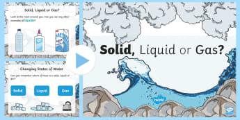 Solid, Liquid or Gas PowerPoint - CfE Science, science week, Edinburgh Science Festival, Glasgow Science Festival, Scottish Science Fe