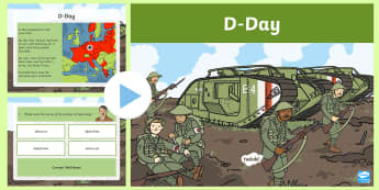 KS1 D Day Information PowerPoint - KS1 & KS2 D Day UK REQUESTS (6.6.17), D Day, d day, World War II, World War 2, world war 2, Normandy